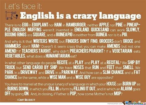 English Language Meme - english is a crazy language by ben meme center