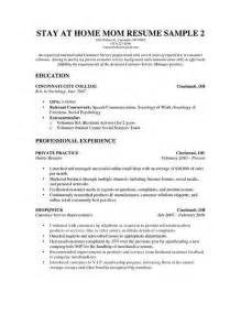 a stay at home resume sle for parents with only a