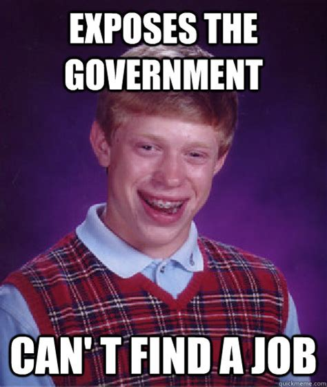 Finding A Job Meme - exposes the government can t find a job bad luck brian