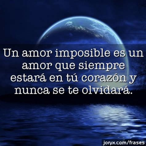 imagenes de amor q es imposible 64 imagenes para compartir de un amor imposible frases