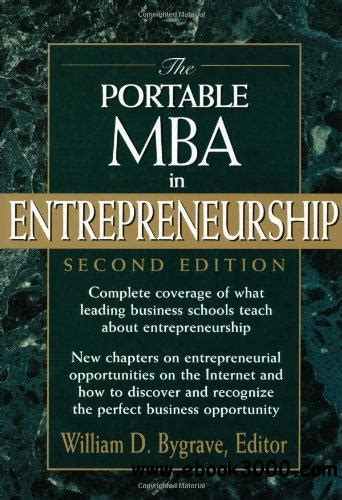 The Portable Mba In Entrepreneurship by The Portable Mba In Entrepreneurship Free Ebooks