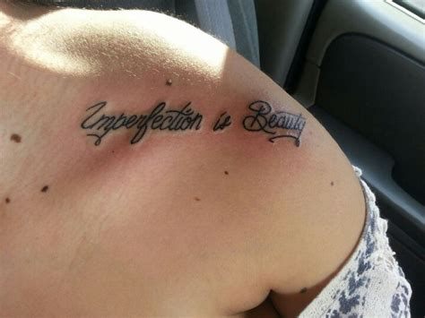 imperfection is beauty tattoo imperfection is my whole
