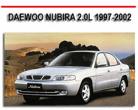 service and repair manuals 2002 daewoo nubira windshield wipe control downloadable manual for a 2002 daewoo nubira daewoo nubira service repair workshop manual