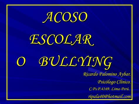 acoso escolar bullying slideshare b acoso escolar o bullying