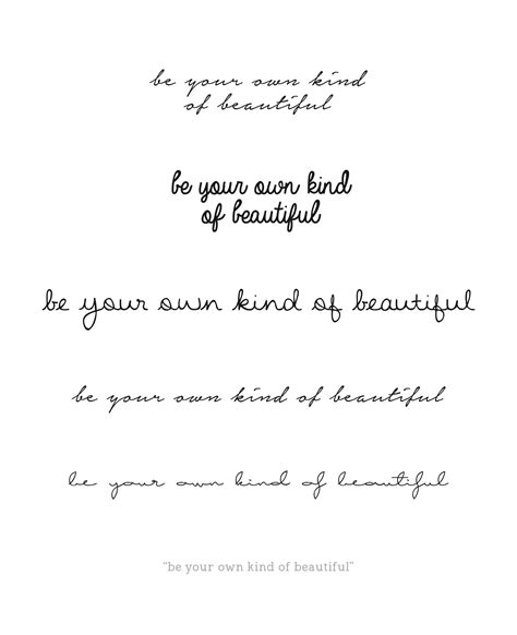 tattoo quote font generator cursive variations quote be your own of