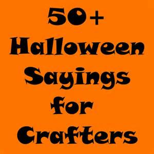 halloween party slogans 1000 ideas about halloween sayings on pinterest