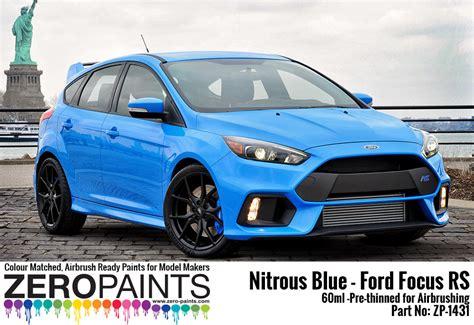 ford focus blue nitrous blue ford focus rs paint 60ml zp 1431 zero