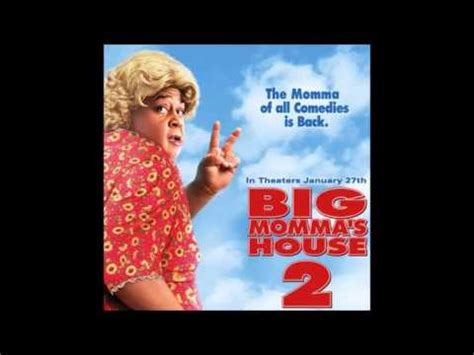 big momma s house soundtrack big momma s house 2 soundtrack we got action ft