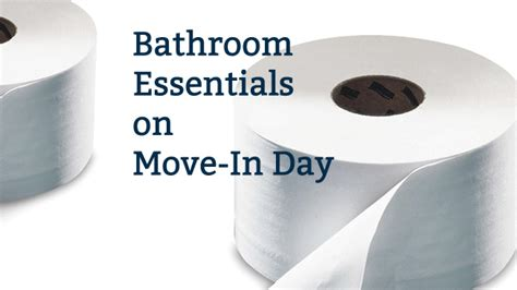 bathroom essentials provide bathroom essentials on move in day