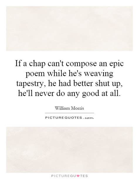 had better do epic poetry quotes quotesgram