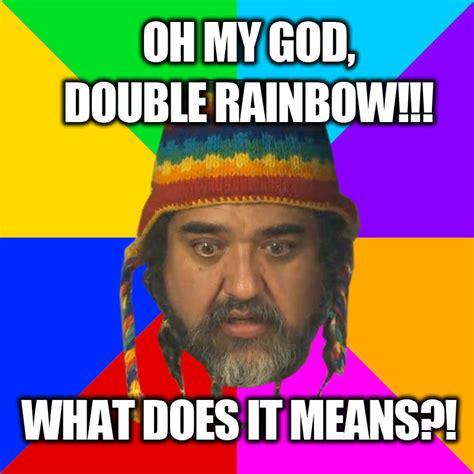 Double Rainbow Meme - doubl rainbow double rainbow know your meme