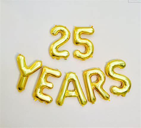The 25 Years 25 years balloon 25th birthday photo prop 25th anniversary