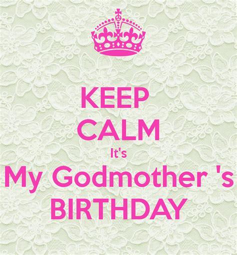 s birthday keep calm it s my godmother s birthday poster melanie
