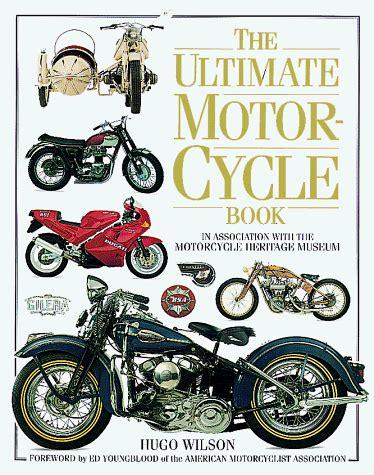 ultimate motorcycle encyclopedia books motorcycle books