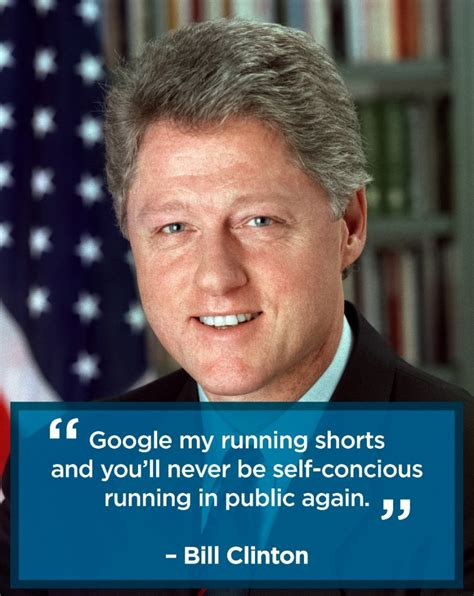 Quote Of The Day Bill Clinton On Americas Obsession With Dirt Second City Style Fashion by Presidents Day Fitness Inspiration Presidential Quotes
