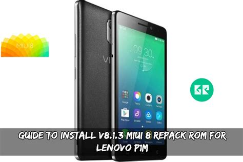 lenovo lollipop themes guide to install lollipop miui 8 rom for lenovo p1m