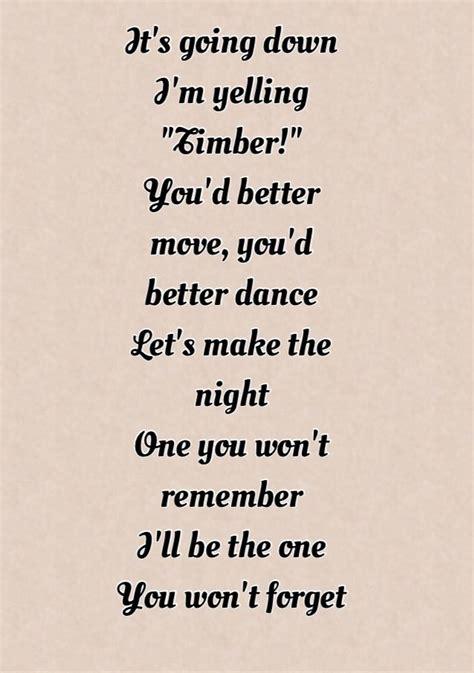 you better move on lyrics timber by pitbull feat ke ha lyrics it s going i