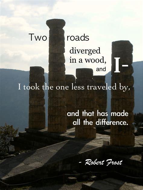 quotes   road  traveled life quotesgram