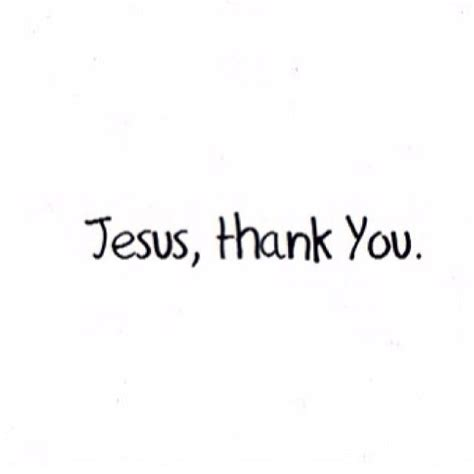 thank you jesus images jesus thank you pictures photos and images for