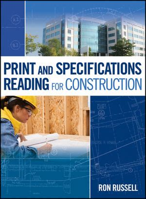print reading for construction residential and commercial wiley print and specifications reading for construction
