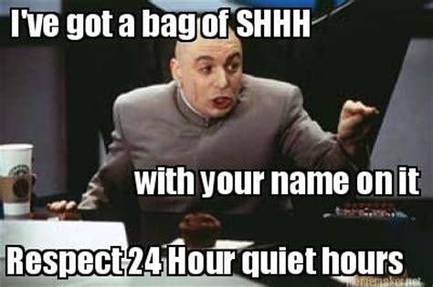 Be Quiet Meme - quiet hours meme long tail keywords quiet hours meme