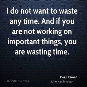 8 Things That Waste Your Precious Time by If Time Be Of All Things The Most Precious Wastin By