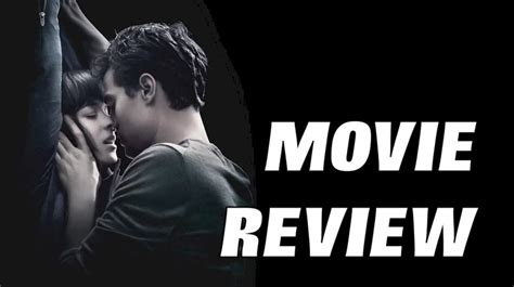 movie fifty shades of grey reviews fifty shades of grey movie review youtube