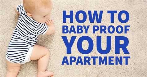 How To Baby Proof Your Grand At Florence How To Baby Proof Your Apartment Grand At Florence