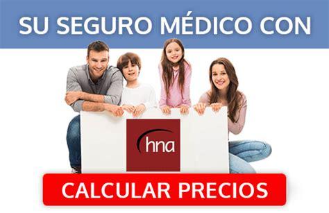 nectar salud cuadro medico seguro medico hna salud comparador de seguros de salud