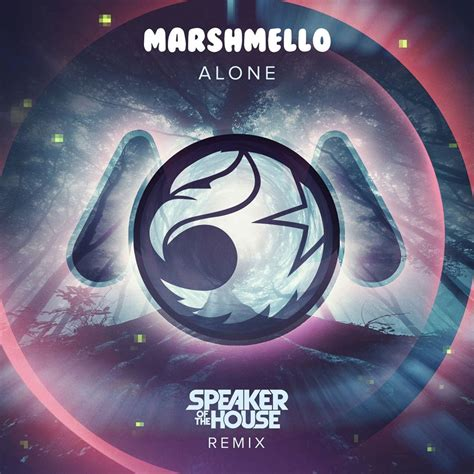 marshmello alone marshmello alone speaker of the house remix by the wavs