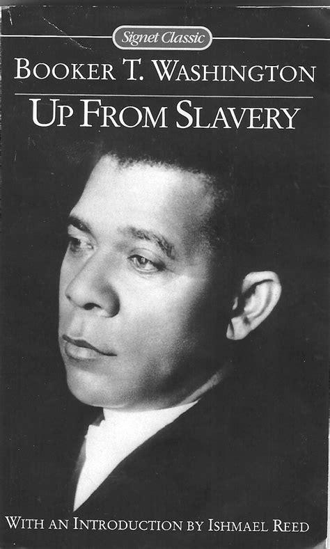 up from slavery book report ppt booker taliaferro washington powerpoint presentation