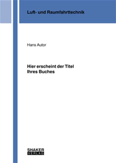 Praktikum Bewerbung Zeugnisse Mitschicken Shaker Verlag Gmbh Publikation