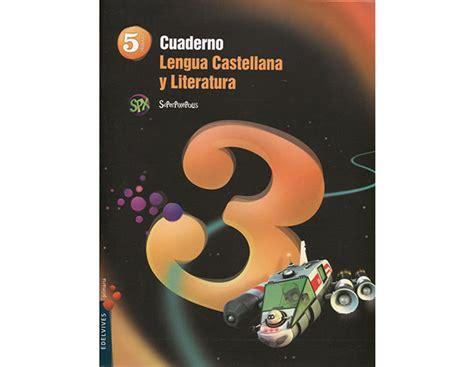 savia lengua castellana y evaluaci 243 n repaso ex 225 menes recursos de 5 186 de primaria