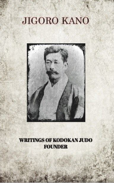 kodokan judo atemi waza books usa tkj book jigoro kano writings of kodokan judo founder