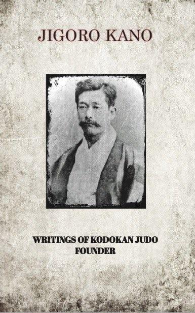 usa tkj book jigoro kano writings of kodokan judo founder