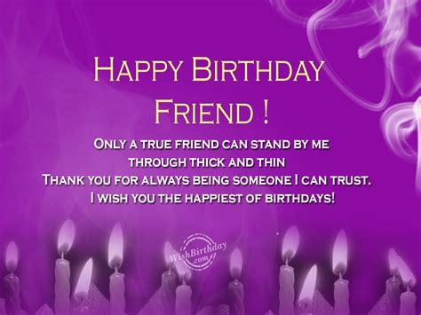 Happy Birthday Wishes To A True Friend Birthday Wishes For Best Friend Birthday Images Pictures