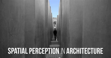 spatial perception  architecture rtf rethinking