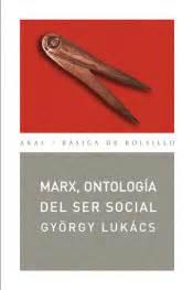 marx ontologia del ser social agapea libros urgentes
