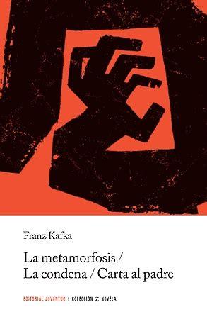 carta al padre edition books el libro d 205 a quot la metamorfosis la condena carta al