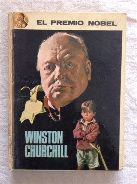 libro premio no vel el winston churchill el premio nobel flores lazaro libros de segunda mano baratos libros