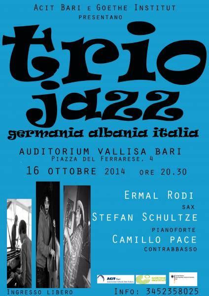 consolato albania bari germania albania italia trio jazz con stefan schultze