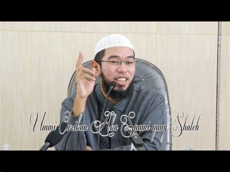 biografi ustadz nuzul dzikri tips mencari pasangan dan mantu ideal ustadz muhammad