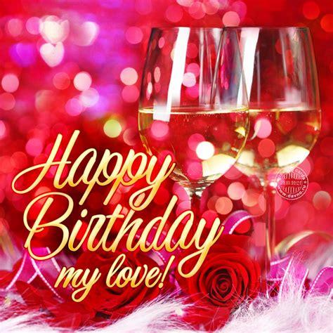 Happy Birthday My Love Cards Dyrevelferdfo