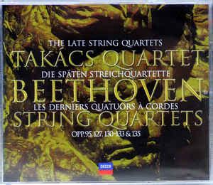 beethoven takacs quartet  late string quartets opp