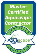 certified aquascape contractor certified aquascape contractor 28 images certified