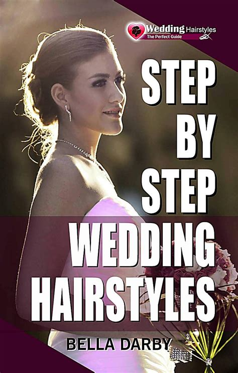 Wedding Hairstyles Step By Step by Step By Step Wedding Hairstyles Best And Easy Step By