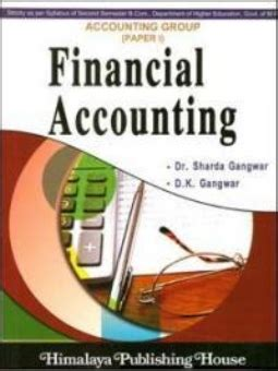 Financial Accounting Books For Mba by Financial Accounting Himalaya Publication Bring My Book