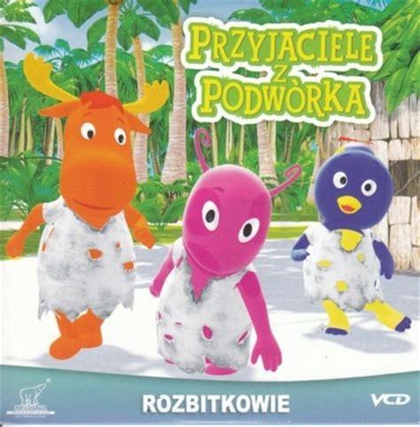 Backyardigans Cena Przyjaciele Z Podw 243 Rka Rozbitkowie Vcd Tanifilm Pl