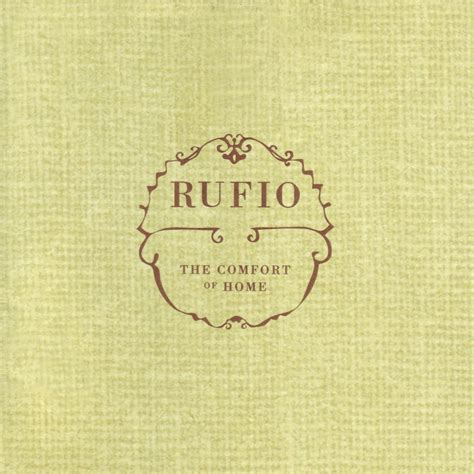 at the comfort of your home the comfort of home rufio mp3 buy full tracklist