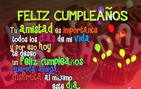 imagenes feliz cumpleaños amiga para facebook mensajes de cumplea 241 os para una amiga muy especial